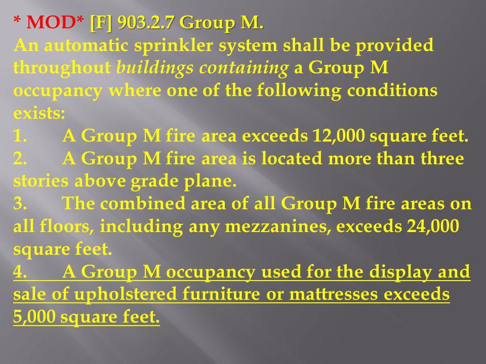 * MOD* [F] 903.2.7 Group M.